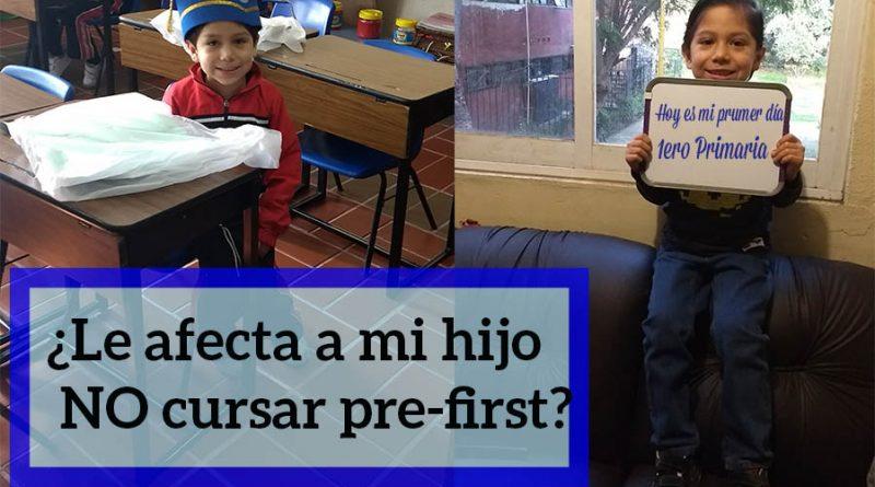 ¿Le afecta a mi hijo no cursar pre-first