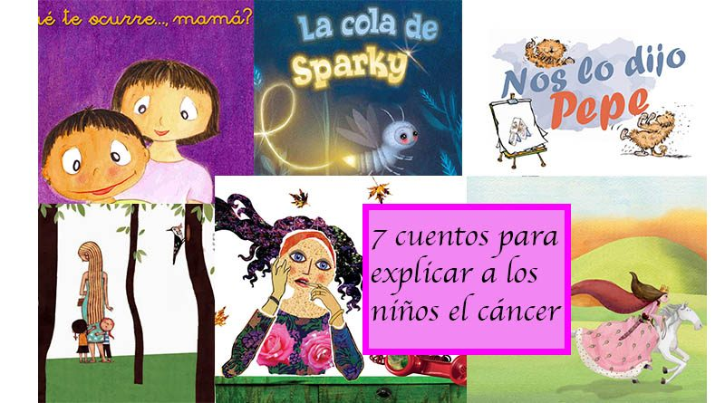 7 cuentos para explicar a los niños el cáncer 1